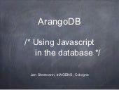 ArangoDB - Using JavaScript in the ...
