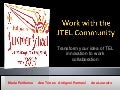 Work with the JTEL Community: Transform your idea of TEL innovation to work collaboration