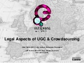 Legal Aspects of User Generated Content & Crowdsourcing