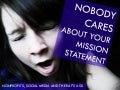 Nobody Cares About Your Mission Statement - Nonprofits, Social Media, and the Rat's Ass