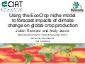 Julian R - Using the EcoCrop model and database to forecast impacts of cc