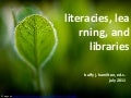 Literacies, learning, and libraries