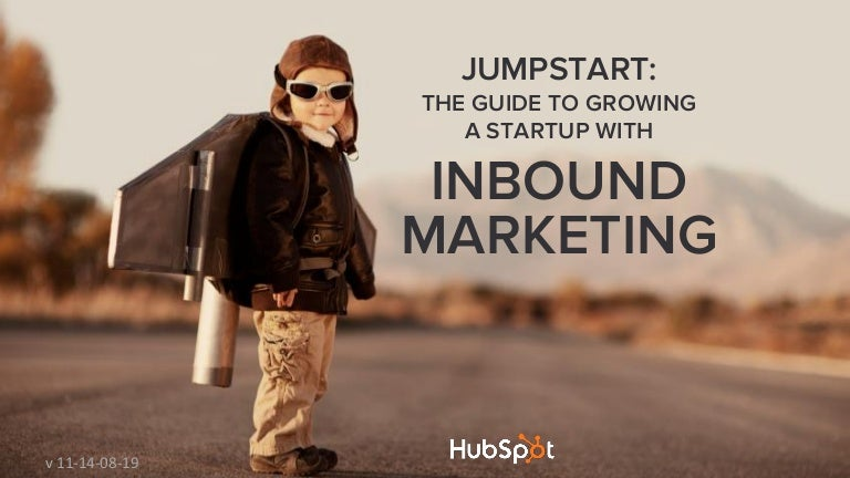 Jumpstart: The Guide To Growing A Startup With Inbound Marketing
