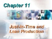 Just in-time and lean production