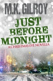 Just Before Midnight: A Christmas Eve Novella: READER'S SAMPLE