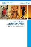 Justice in matters involving child victims and witnesses of crime - Unicef