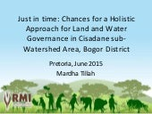 Just in time chances for a holistic approach for land and water governance