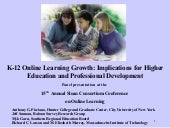 K-12 Online Learning: A Follow Up o...