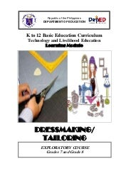 K to 12 dressmaking and tailoring l...
