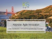 K8 Keynote - Agile Innovation, Shar...