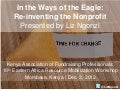 In the Ways of the Eagle: Re-inventing the Nonprofit