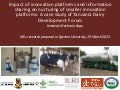 Impact of innovation platforms and information sharing on nurturing of smaller innovation platforms: A case study of Tanzania Dairy Development Forum