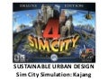 Kajang Sim City Simulation