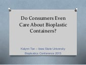 Do Consumers Even Care About Bioplastic Containers?