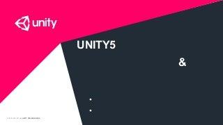 UNITY5の地味だけど現場で 役に立つ新機能紹介 & 拡充されるクラウドサービス