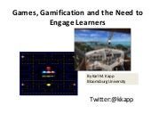 Games, Gamification and the Need fo...