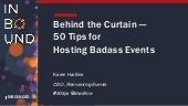50 Tips to Hosting Badass Events