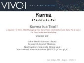 Karma is a tool! Managing your Data