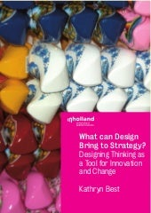 What Can Design Bring to Strategy?