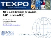 K connelly presentation texpo non bank payment systems revolution 2015 f