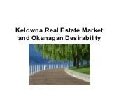 Kelowna Real Estate Market and Okan...