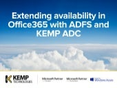 Extending availability in Office365 with ADFS and KEMP ADC