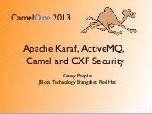 CamelOne 2013 Karaf A-MQ Camel CXF Security