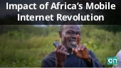 The Impact of the Mobile Internet in Africa