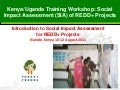 Introduction to Social Impact Assessment for REDD+ Projects, Nairobi, 10 - 12 August 2011