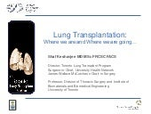 Lung Transplantation - Where we ar...