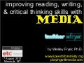 Improving Reading, Writing and Critical Thinking Skills with Media (August 2012)