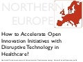Keynote Health Tech Event Eindhoven - Open Innovation Health Tech Opportunties in Northern Europe