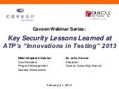 Caveon Webinar - Key Security Lessons Learned at ATP's Innovations in Testing conference 2013