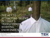 Key to attracting talent in transfo...