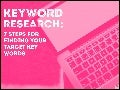 Keyword Research: 7 Steps for Finding Your Target Keywords