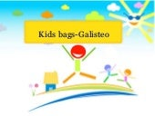 Kids bags- galisteo