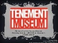Tenement Museum/Virtual Communities VCARA