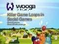 Killer Game Loops in Social Games