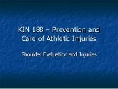 Kin 188  Shoulder Evaluation And In...