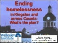 Ending Homelessness in Kingston and Across Canada: What's the Plan?