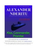 Kiss, Commander, Promise