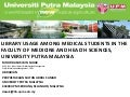 Library Usage Among Medical Students In The Faculty Of Medicine And Health Sciences, Universiti Putra Malaysia