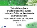 Virtual Campfire - Digital Media Discourses between Cultures, Continents and Generations