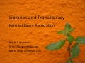 Libraries and Transliteracy KLA