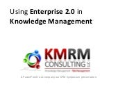 Using Enterprise 2.0 in Knowledge M...