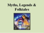 Myths & Legends - an introduction