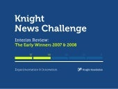 Knight News Challenge Years 1 & 2 A...