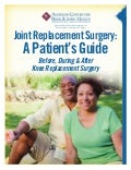 A Patient's Guide to Knee Replacement Surgery: Ripon Medical Center