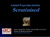 Animal Experimentation Scrutinised ...