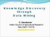 Knowledge discovery thru data mining